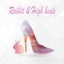 兔子與高跟鞋